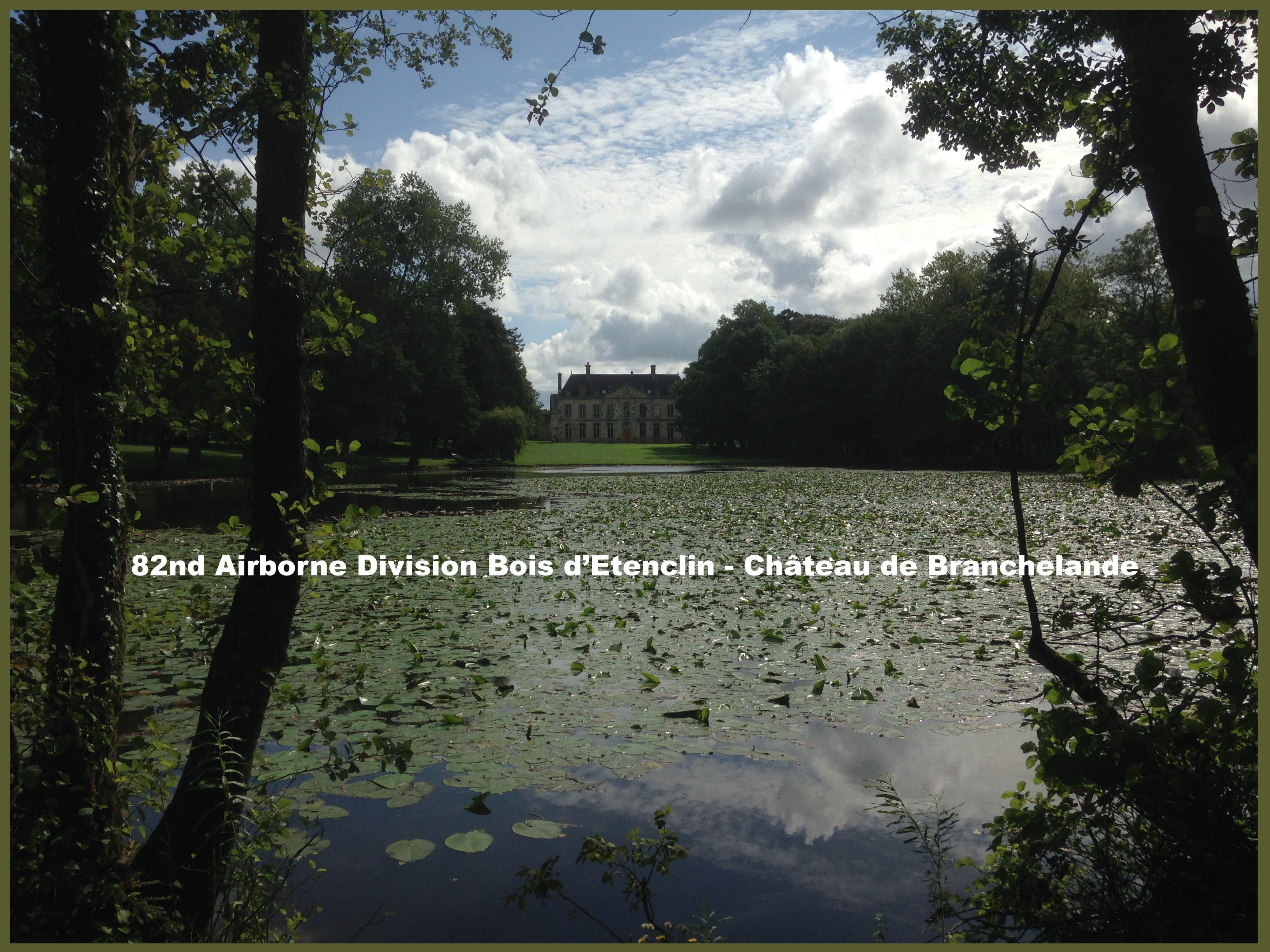 82nd Airborne Bois dEtenclin - Branchelande castle - a copy