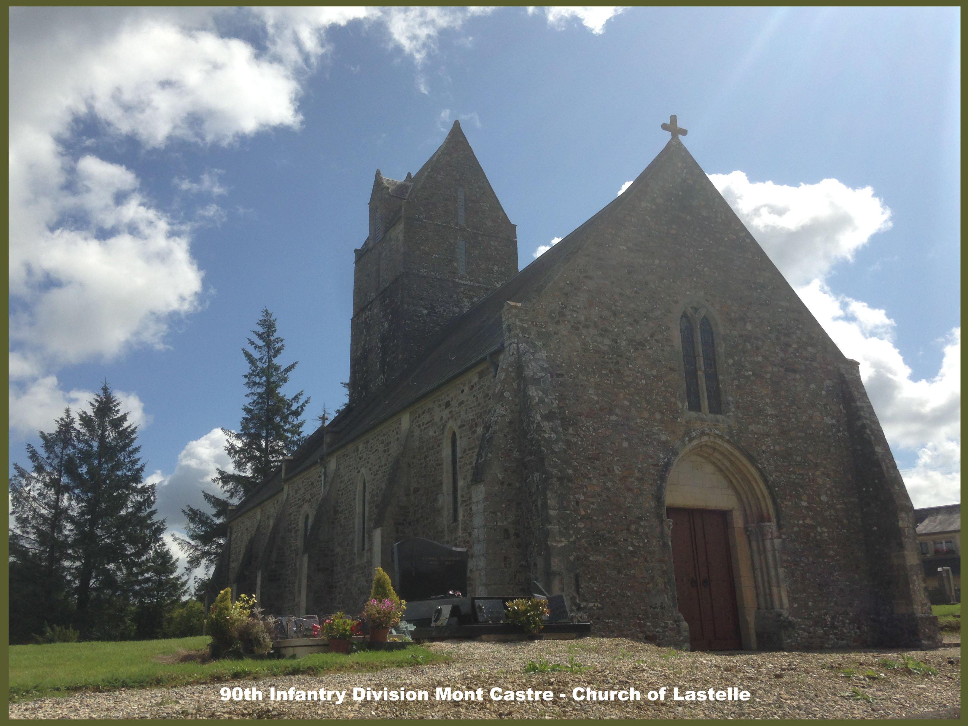 90th Infantry Division Mont Castre - Lastelle church copy